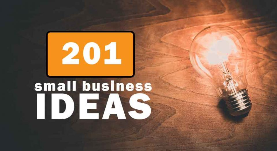 201 Small Business Ideas With Low Investment And High Profit